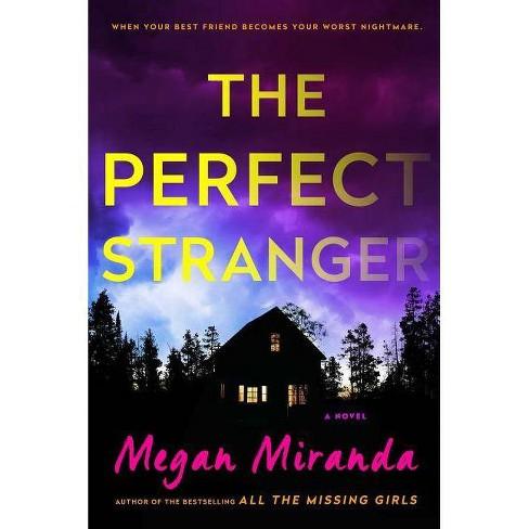 Perfect Stranger -  by Megan Miranda (Hardcover) - image 1 of 1
