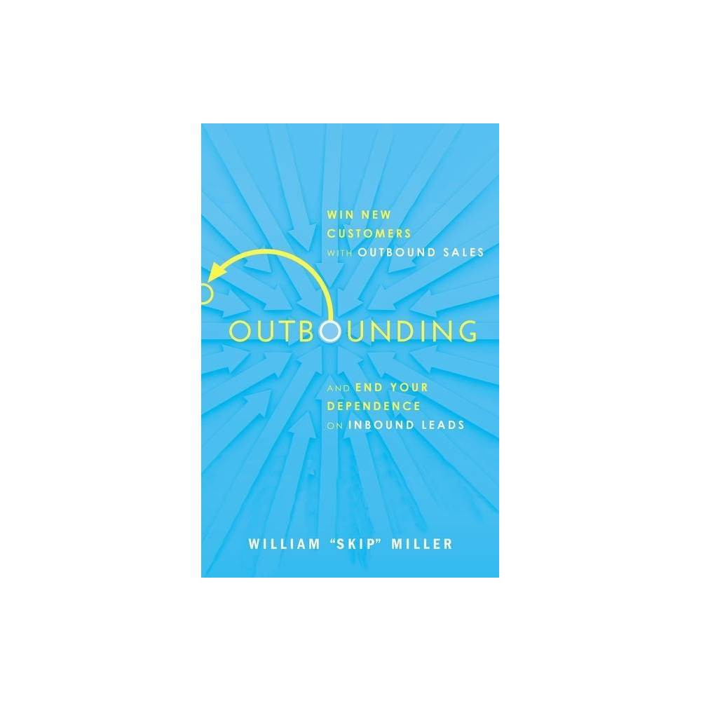 Outbounding By William Miller Paperback