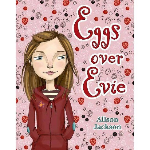 Eggs Over Evie - by  Alison Jackson (Paperback) - image 1 of 1