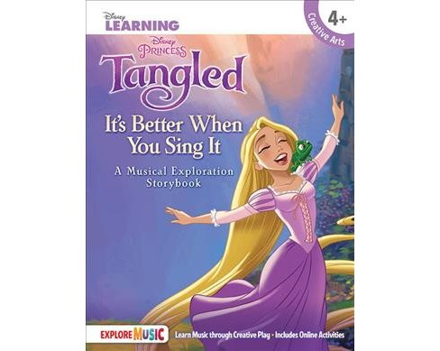 Tangled : It's Better When You Sing It; a Musical Exploration Storybook (Hardcover) - image 1 of 1