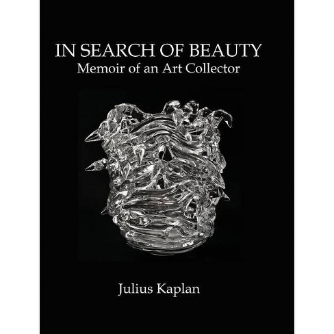 In Search of Beauty - by  Julius Kaplan (Hardcover) - image 1 of 1