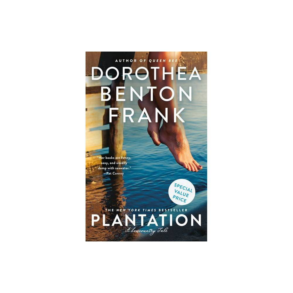 Plantation Lowcountry Tales By Dorothea Benton Frank Paperback