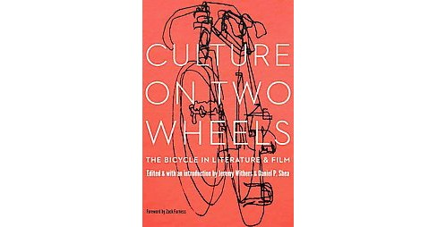 Culture on Two Wheels : The Bicycle in Literature and Film (Hardcover) - image 1 of 1