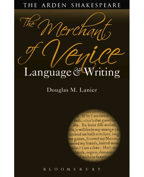 Merchant of Venice : Language and Writing (Hardcover) (Douglas M. Lanier) - image 1 of 1