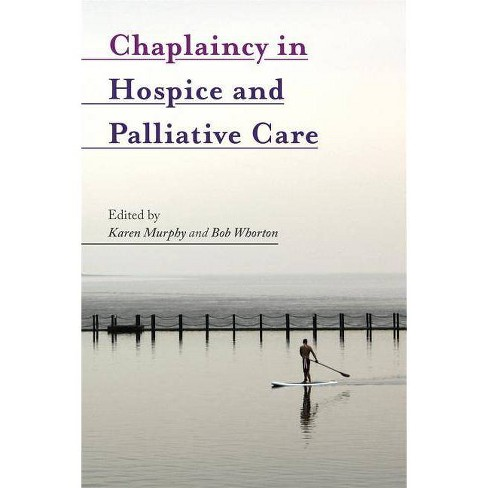 Chaplaincy in Hospice and Palliative Care - (Paperback) - image 1 of 1