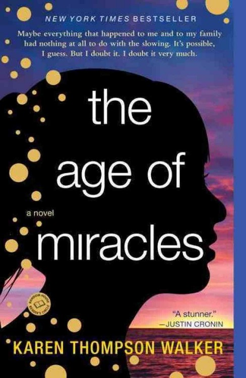 The Age of Miracles (Paperback) by Karen Thompson Walker - image 1 of 1