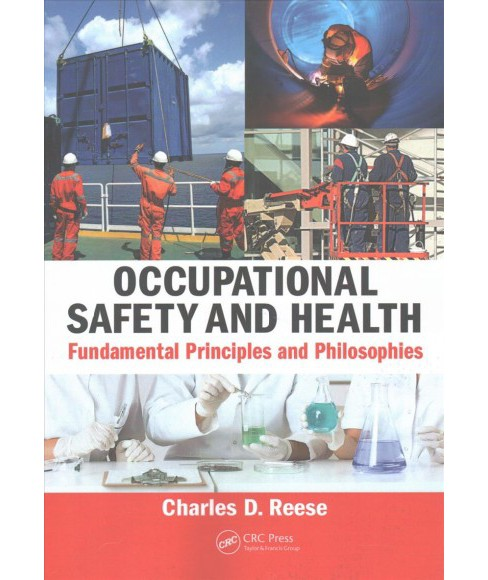 Occupational Safety and Health : Fundamental Principles and Philosophies -  (Paperback) - image 1 of 1