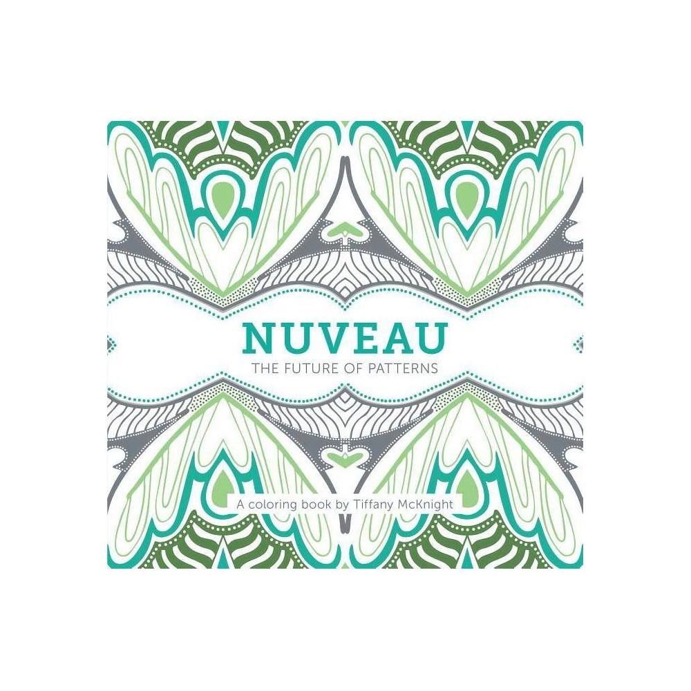 Best Price Nuveau By Tiffany McKnight Paperback