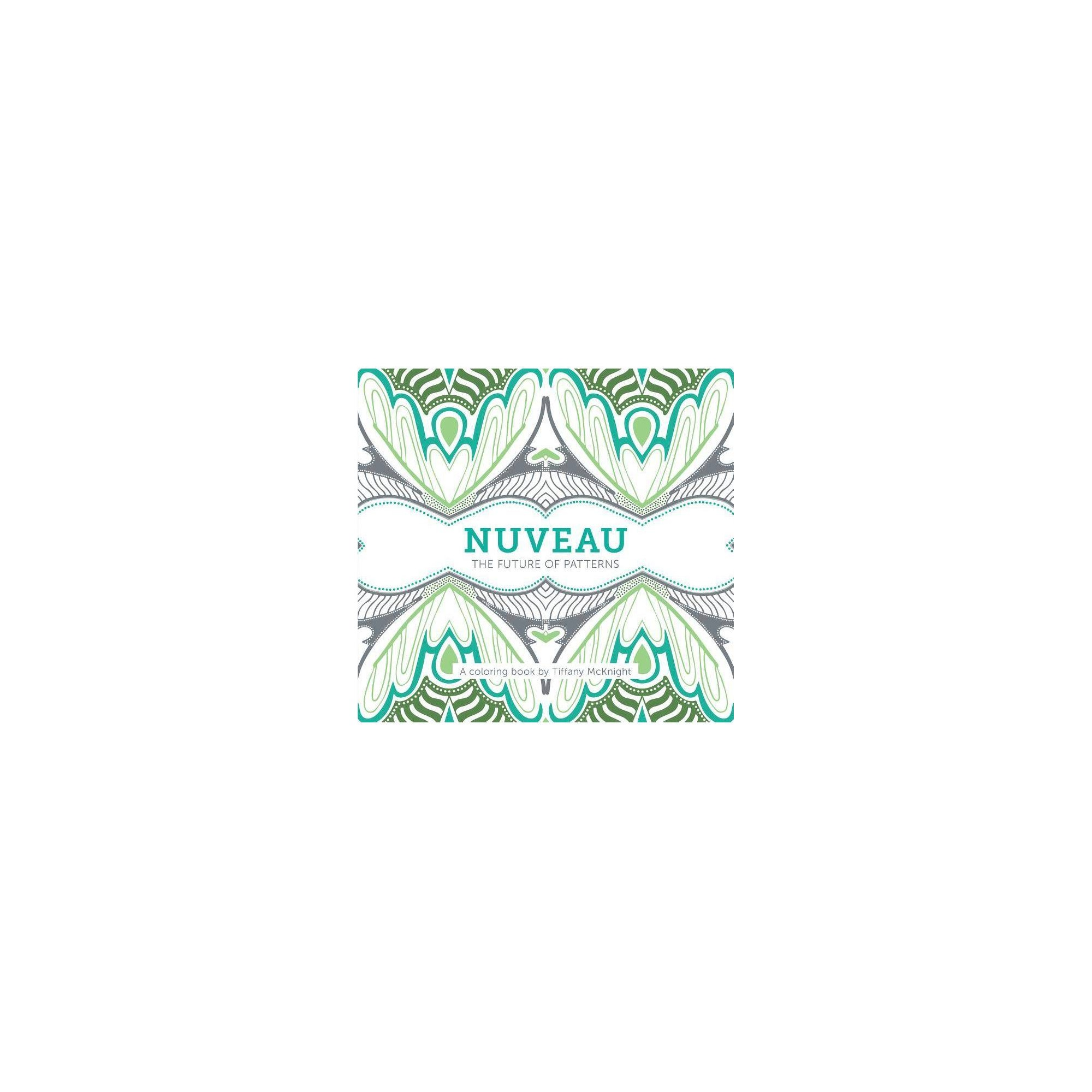 Nuveau - by Tiffany McKnight (Paperback)