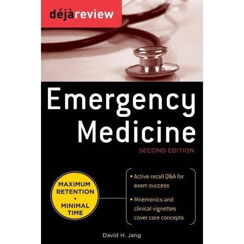 Deja Review Emergency Medicine - 2 Edition by  David Jang (Paperback) - image 1 of 1