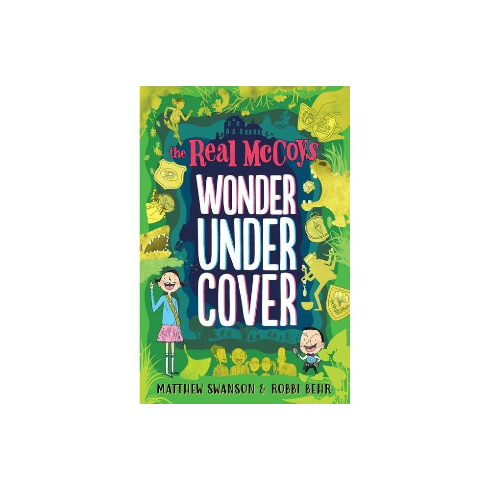 The Real Mccoys Wonder Undercover Real Mccoys 3 By Matthew Swanson Paperback