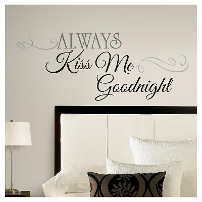 11 ALWAYS KISS ME GOODNIGHT Peel and Stick Wall Decal Black - ROOMMATES