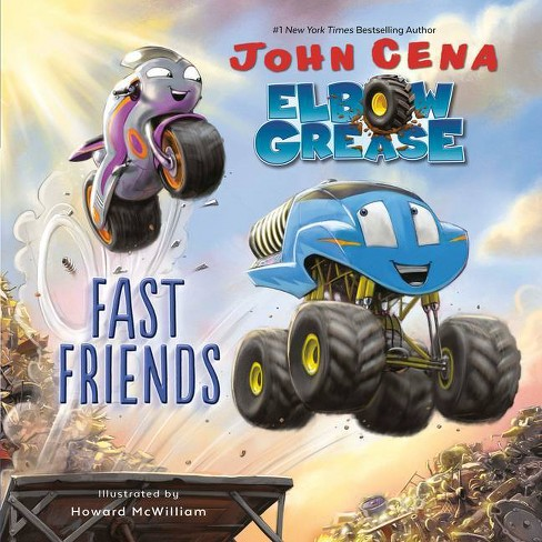 Elbow Grease: Fast Friends - by  John Cena (Hardcover) - image 1 of 1