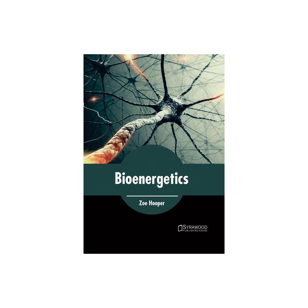 Bioenergetics - (Hardcover)