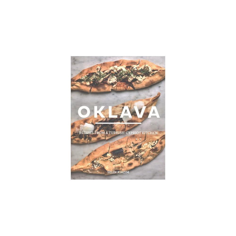 Oklava - by Selim Kiazim (Hardcover)