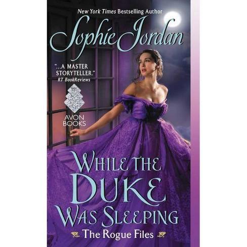 While the Duke Was Sleeping (Paperback) (Sophie Jordan) - image 1 of 1