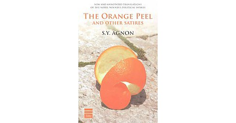 Orange Peel and Other Satires : Including All the Stories from the Book of State (Paperback) (S. Y. - image 1 of 1