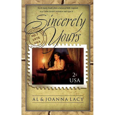 Sincerely Yours - (Mail Order Bride) by  Al Lacy & Joanna Lacy (Paperback) - image 1 of 1