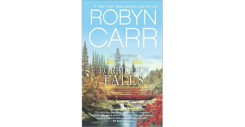 Forbidden Falls ( Virgin River) (Reprint) (Paperback) by Robyn Carr - image 1 of 1
