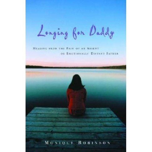 Longing for Daddy - by  Monique Robinson (Paperback) - image 1 of 1