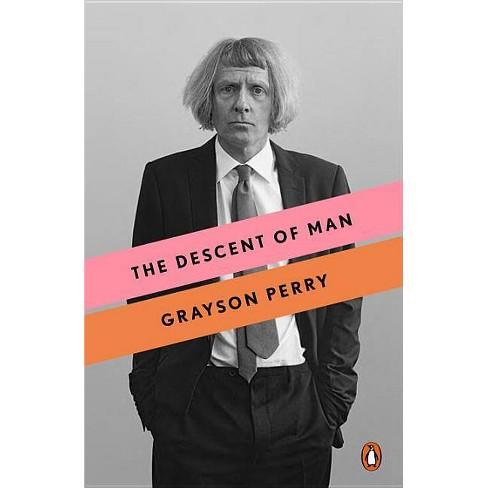 The Descent of Man - by  Grayson Perry (Paperback) - image 1 of 1