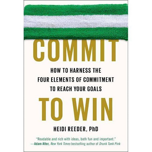 Commit to Win - by  Heidi Reeder (Paperback) - image 1 of 1