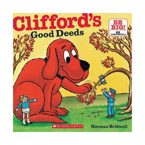 Clifford's Good Deeds - (Clifford's Big Ideas) by  Norman Bridwell (Paperback) - image 1 of 1