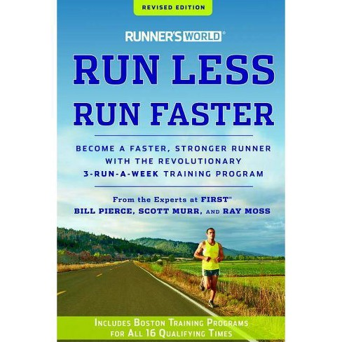 Runner's World Run Less, Run Faster - 2 Edition (Paperback) - image 1 of 1