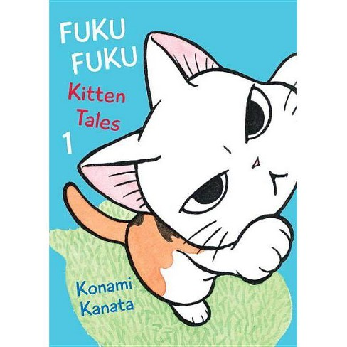 Fukufuku: Kitten Tales, 1 - (Chi's Sweet Home) by  Konami Kanata (Paperback) - image 1 of 1