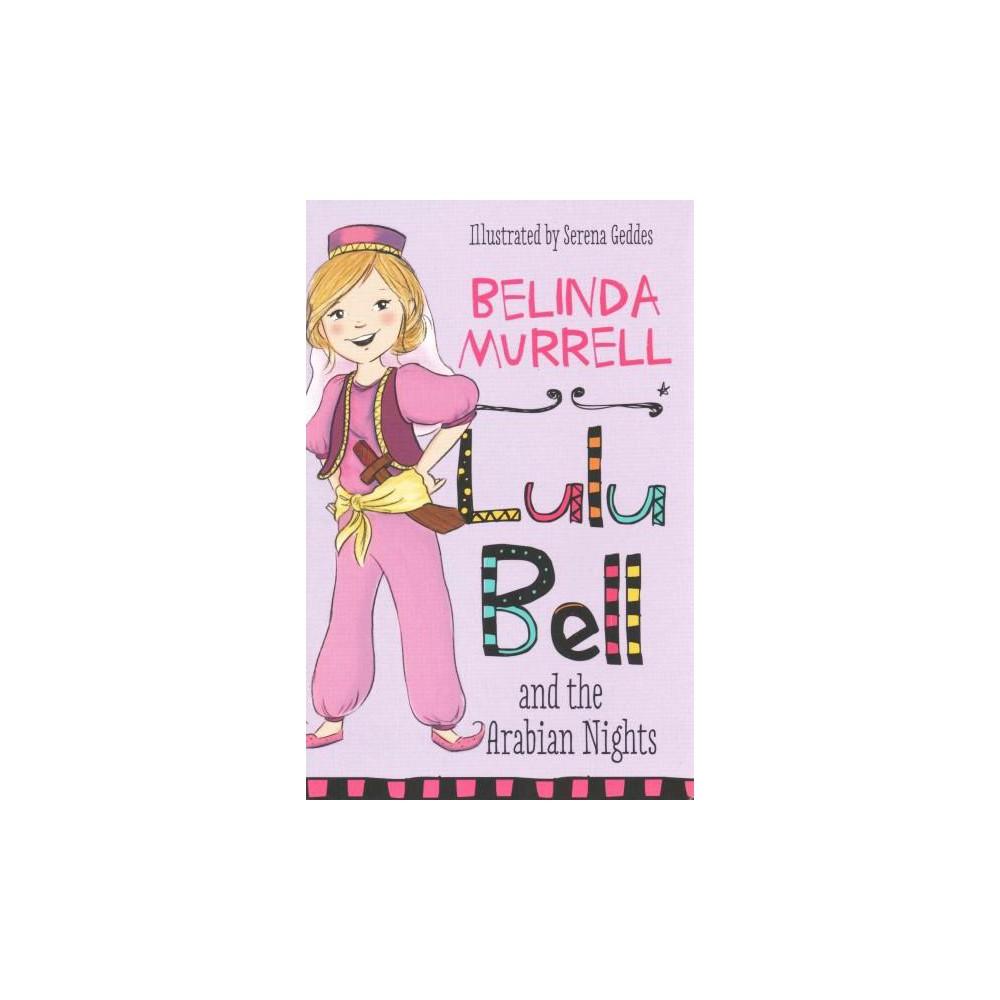 Lulu Bell and the Arabian Nights (Paperback) (Belinda Murrell)