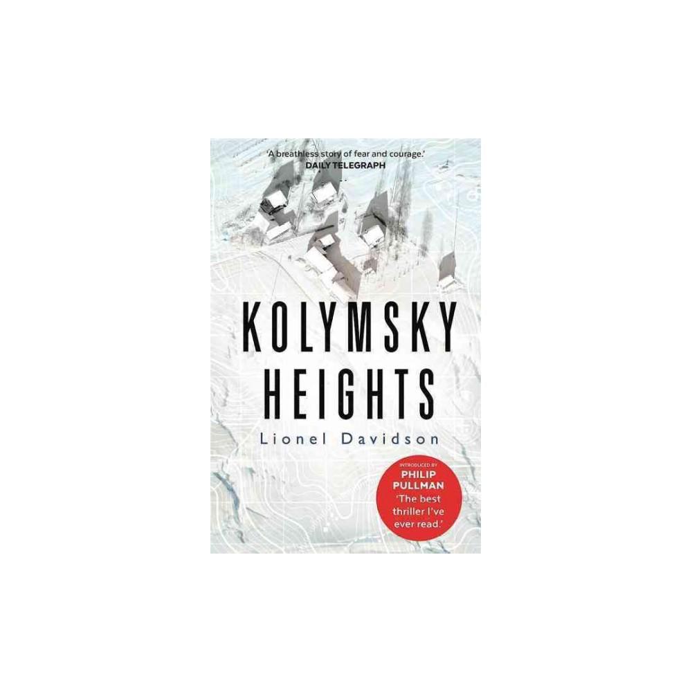 Kolymsky Heights (Reissue) (Paperback) (Lionel Davidson)