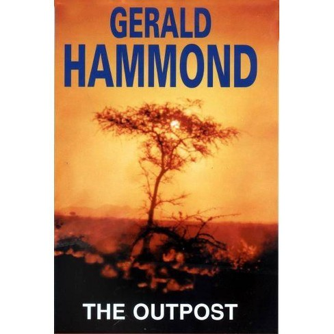 The Outpost - by  Gerald Hammond (Hardcover) - image 1 of 1