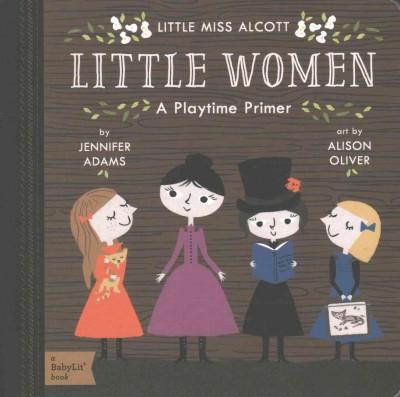 Little Women - by Jennifer Adams (Board_book)