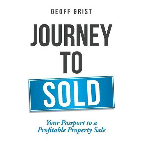 Journey to Sold - by  Geoff Grist (Paperback) - image 1 of 1
