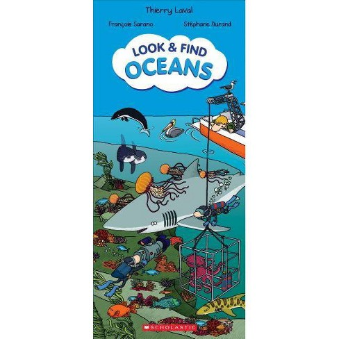 Look & Find Oceans (Look & Find) - by  Thierry Laval & Francois Sarano (Hardcover) - image 1 of 1