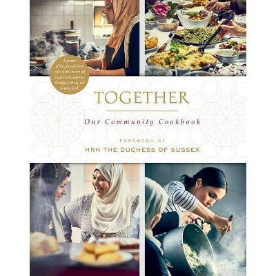 Together : Our Community Cookbook - by Edited (Hardcover)