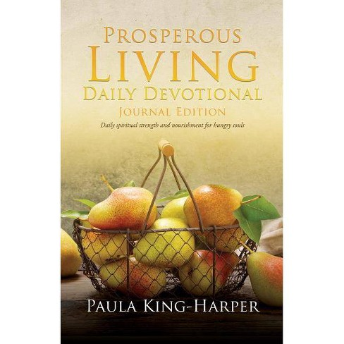Prosperous Living Daily Devotional - by  Paula King-Harper (Paperback) - image 1 of 1