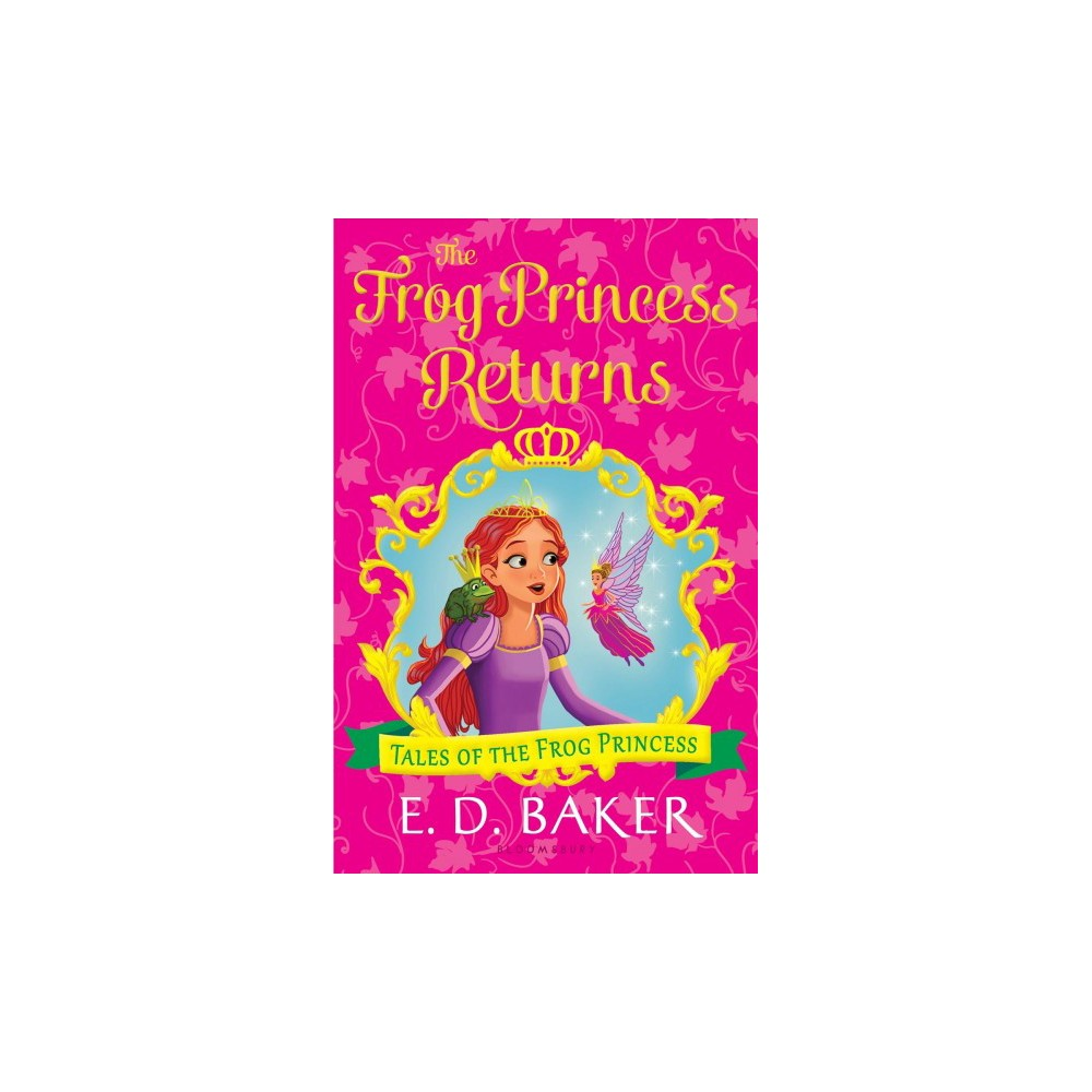 Frog Princess Returns - Reprint (Tales of the Frog Princess) by E. D. Baker (Paperback)