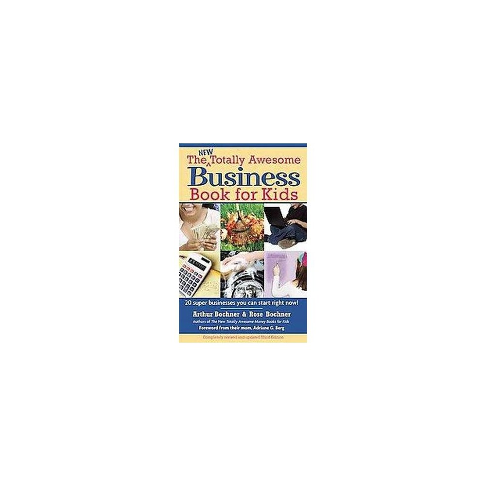 New Totally Awesome Business Book for Kids (And Their Parents) (Revised / Updated) (Paperback) (Arthur