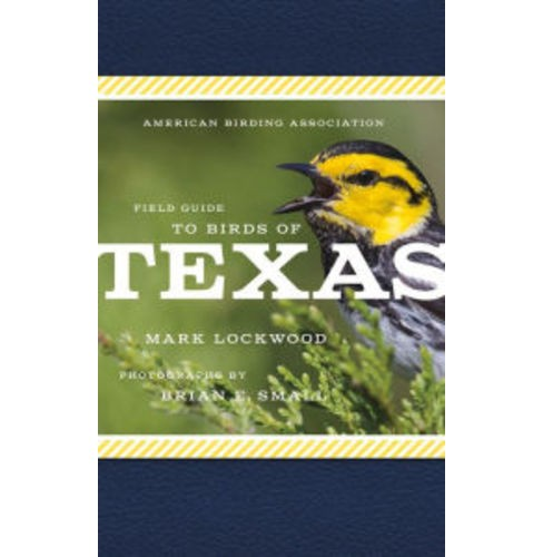 American Birding Association Field Guide to Birds of Texas (Paperback) (Mark W. Lockwood) - image 1 of 1