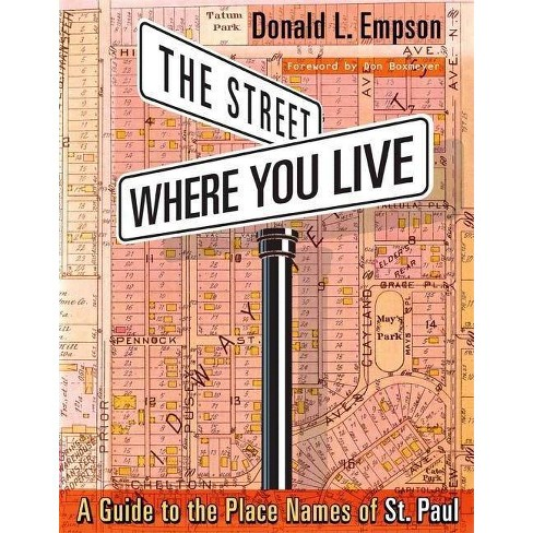 The Street Where You Live - by  Donald Empson (Paperback) - image 1 of 1