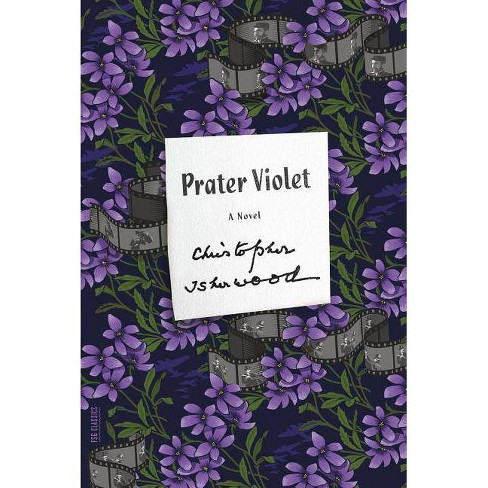 Prater Violet - (FSG Classics)by  Christopher Isherwood (Paperback) - image 1 of 1