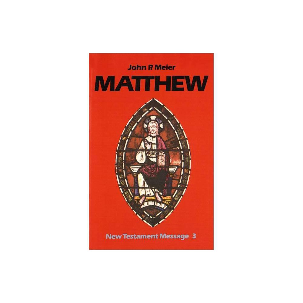 Matthew New Testament Message By John P Meier Paperback