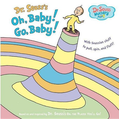 Oh, Baby! Go, Baby! (Hardcover)by Dr. Seuss