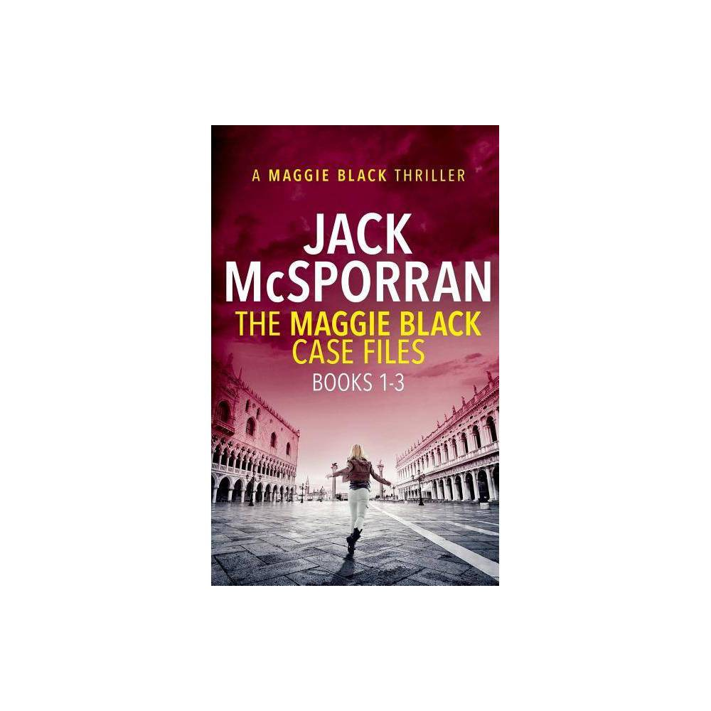 The Maggie Black Case Files Books 1 3 Maggie Black Case Files Collection By Jack Mcsporran