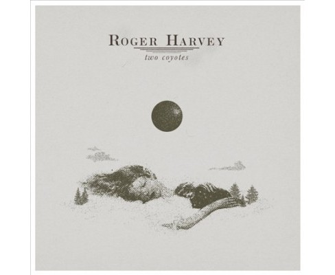 Roger Harvey - Two Coyotes (Vinyl) - image 1 of 1