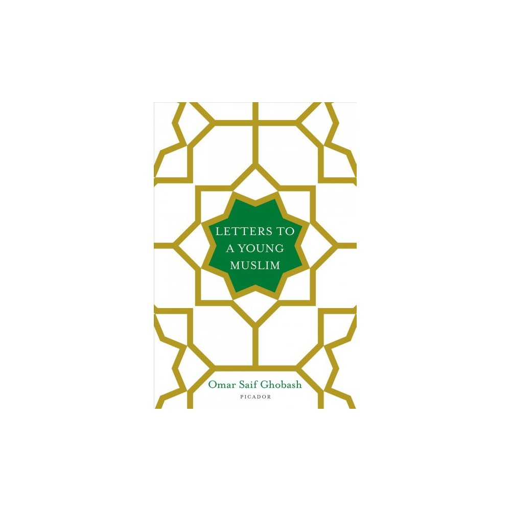 Letters to a Young Muslim (Hardcover) (Omar Saif Ghobash)