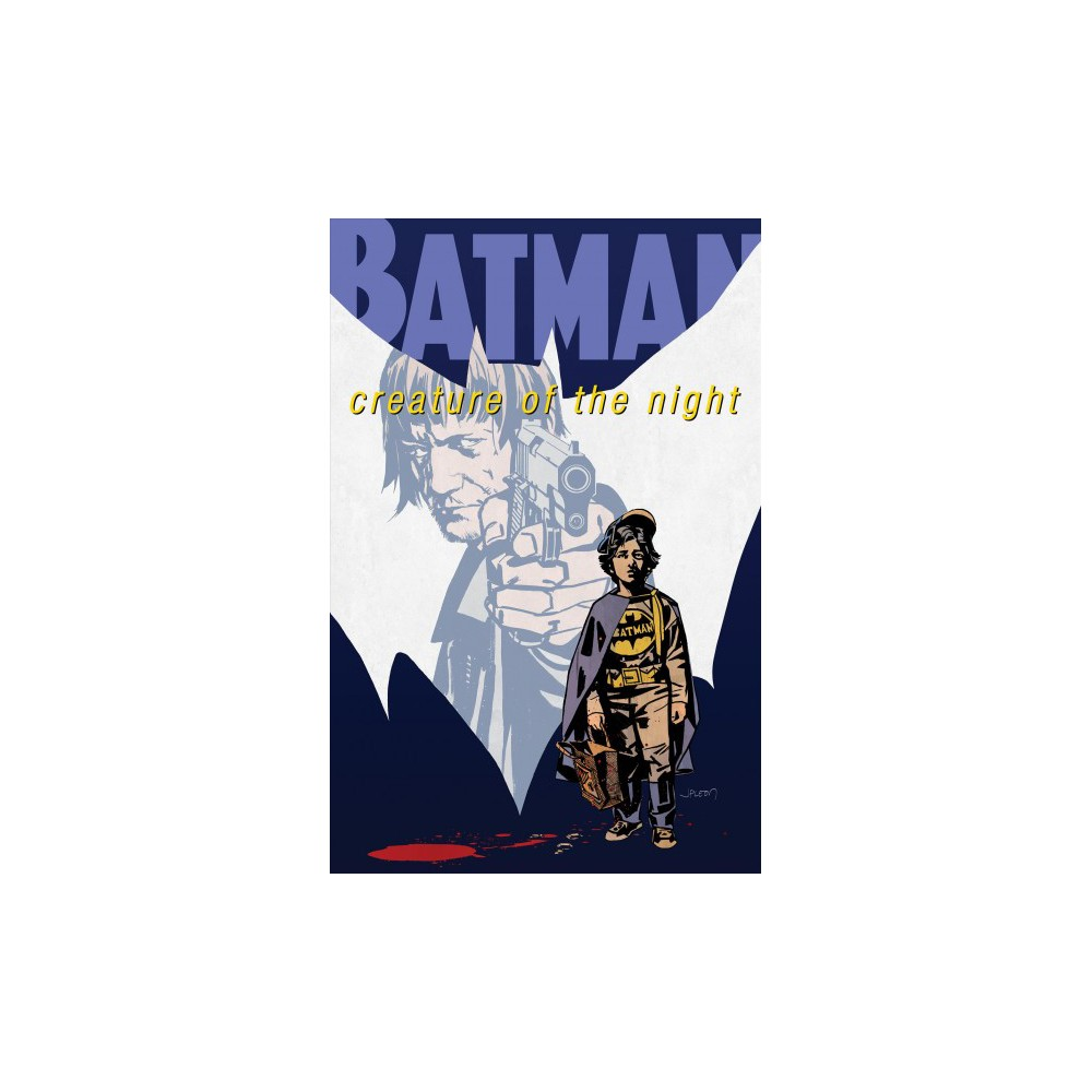 Batman - Creature of the Night - (Batman) by Kurt Busiek (Hardcover)