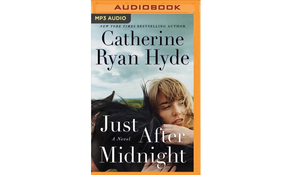 Just After Midnight - by Catherine Ryan Hyde (MP3-CD)