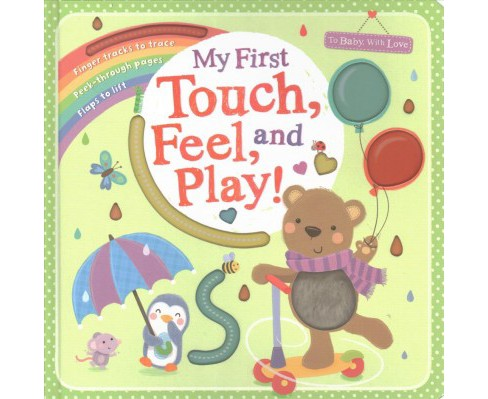 My First Touch, Feel, and Play! (Hardcover) - image 1 of 1